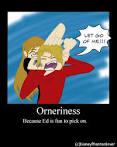 orneriness