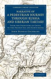 <b>Narrative</b> of a Pedestrian Journey through Russia and Siberian Tartary