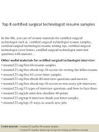 top8certifiedsurgicaltechnologistresumesamples 150730021358 lva1 app6891 thumbnail 4 jpg cb 1438222485