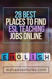 28 best places to esl tutoring jobs online a comprehensive list of the best online websites to teach english taking into consideration some