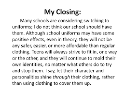 "persuasive writing  day  i have a dream… listen to mlk    s ""i have    my closing  many schools are considering switching to uniforms  i do not think our"
