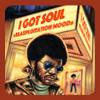I Got Soul: Blaxploitation Mood
