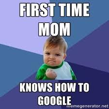 First time mom Knows how to google - Success Kid | Meme Generator via Relatably.com