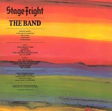 <b>The Band</b> – <b>Stage</b> Fright Lyrics | Genius Lyrics