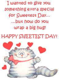 Here we provide you unique collection of the Sweetest Day Quotes ...