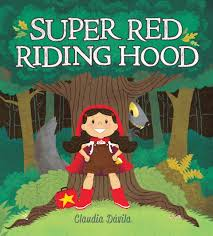 super red riding hood acirc pickle me this super red riding hood