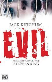 <b>EVIL</b>: <b>Roman</b>. Mit einem Vorwort von Stephen King eBook: Jack ...