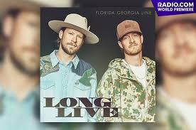 WORLD PREMIERE: Florida Georgia Line - '<b>Long Live</b>'