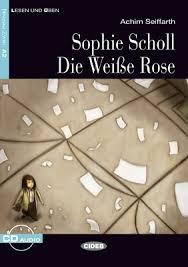 <b>Sophie Scholl</b> - Die Weiße Rose | Books | Cideb - Black Cat ...