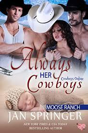 <b>Always Her</b> Cowboys: Moose Ranch (Cowboys Online Book 5 ...