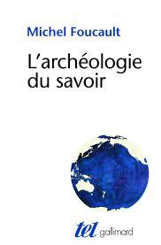 ideas about michel foucault pdf liste de l archeacuteologie du savoir paris gallimard 1969 michel foucault
