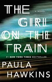 The <b>Girl</b> on the <b>Train</b> by Paula Hawkins, Paperback | Barnes & Noble®