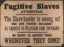 Fugitive <b>Slave Acts</b> - HISTORY