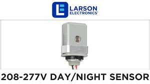 volt day night sensor for y v v and v ac led 208 277 volt day night sensor for 208y 220v 240v and 277v ac led lights up to 1000 watts