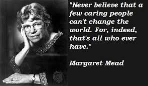 Famous Quotes By Margaret Mead. QuotesGram via Relatably.com