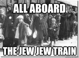 All aboard the jew jew train - Jew jew train - quickmeme via Relatably.com