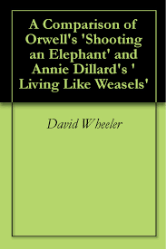 buy shooting an elephant and other essays in cheap price on m a comparison of orwell s shooting an elephant and annie dillard s living like weasels
