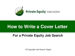 how to write a cover letter for a private equity job search for private equity cover letter equity trader cover letter