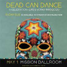 <b>Dead Can Dance</b> tickets in Denver at Mission Ballroom on Fri, May 1 ...