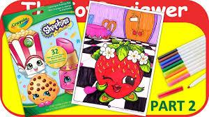 Part 2 - Shopkins Coloring Book <b>Strawberry</b> Kiss <b>Crayola</b> Marker ...