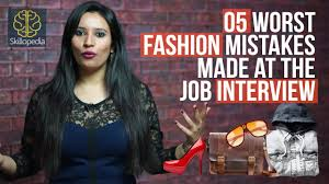 worst fashion mistakes at the job interview skillopedia job 5 worst fashion mistakes at the job interview skillopedia job interview tips