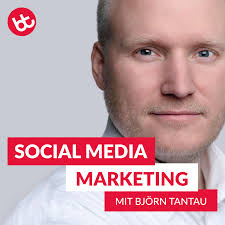 SOCIAL MEDIA MARKETING mit Björn Tantau