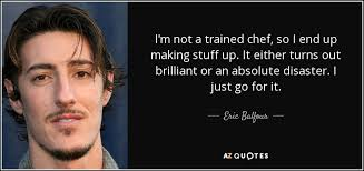 Greatest nine trendy quotes by eric balfour photo English via Relatably.com