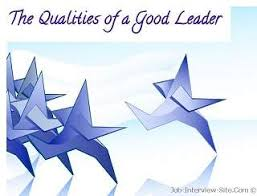 good leadership qualities essayqualities of a leader essay what qualities make a good leader essay   order a custom