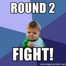 round 2 fight! - Success Kid | Meme Generator via Relatably.com