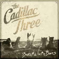 The <b>Cadillac Three</b> – <b>Bury</b> Me In My Boots on Spotify