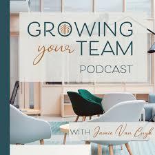 Growing Your Team Podcast with Jamie Van Cuyk