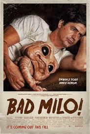 Bad Milo! Online Dublado