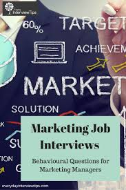 17 best ideas about marketing interview questions behavioral interview questions for marketing managers everydayinterviewtips com