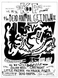The Dead Animal Get <b>Down II</b> in Austin at The Sahara Lounge