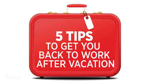 how to talk about weaknesses in a job interview 5 tips to get you back to work after vacation