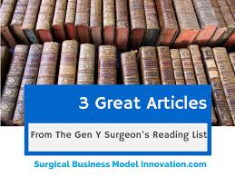 generation y surgeon the healthcare quality blog 3 great articles from the generation y surgeon s reading list