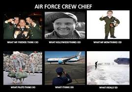 Air Force Crew Chief | Military Humor via Relatably.com