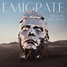 "Album Review: <b>Emigrate ""A Million</b> Degrees"" 