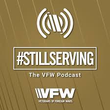#StillServing: The VFW Podcast