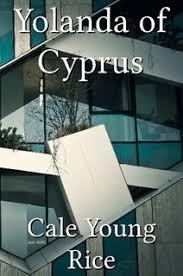 <b>Yolanda</b> of Cyprus by <b>Cale Young Rice</b> (Paperback) - Lulu