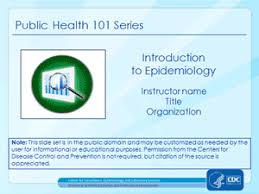 <b>Introduction to Epidemiology</b>|Public Health 101 Series|CDC
