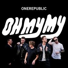 <b>OneRepublic</b> - <b>Oh My</b> My - Reviews - Album of The Year