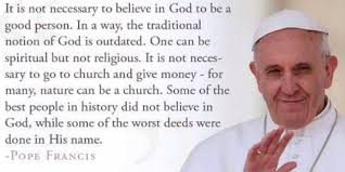 Pope Francis Says Atheists Go to Heaven - Fiction!
