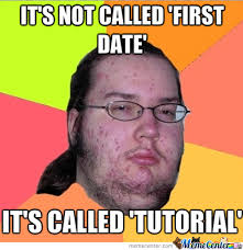First Dates Memes. Best Collection of Funny First Dates Pictures via Relatably.com