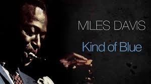<b>Miles Davis</b> - <b>Kind</b> Of Blue (Full Album) - YouTube