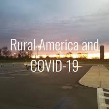 Rural America and COVID-19