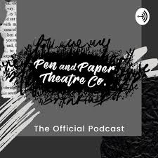 Pen and Paper Theatre Co. Podcast
