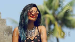 <b>Be Free</b> (Pallivaalu Bhadravattakam) ft. Vandana Iyer - YouTube