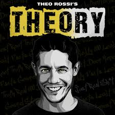 Theo Rossi's THEOry