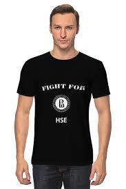 <b>Футболка классическая Fight</b> for HSE #782901 от Dmitry Miller по ...